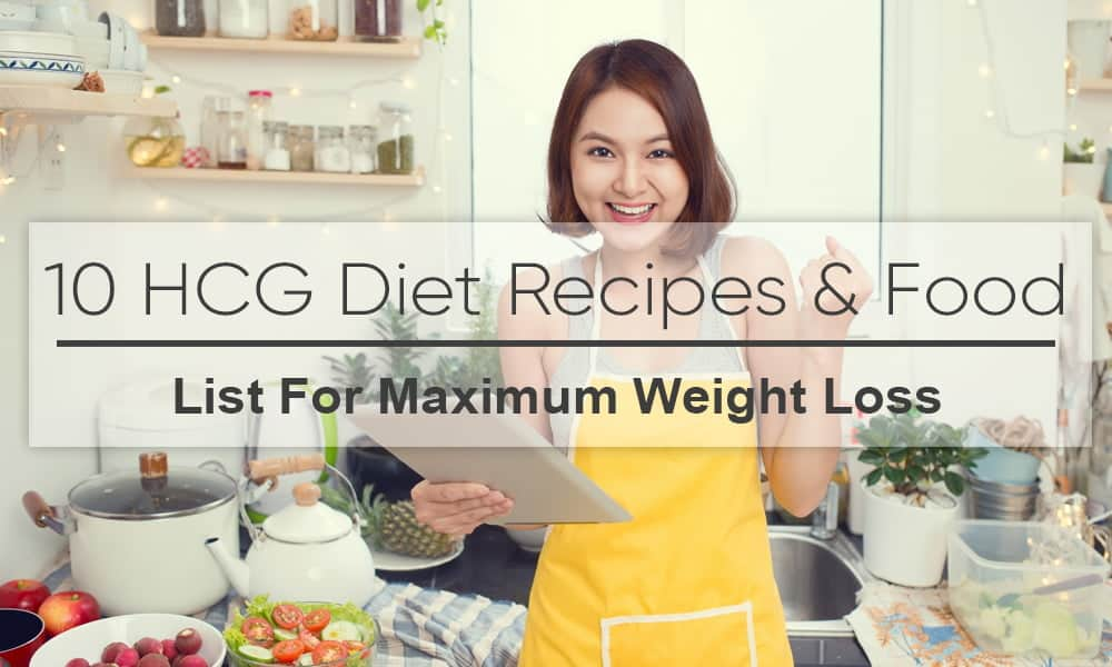 HCG Diet Recipes & Food List