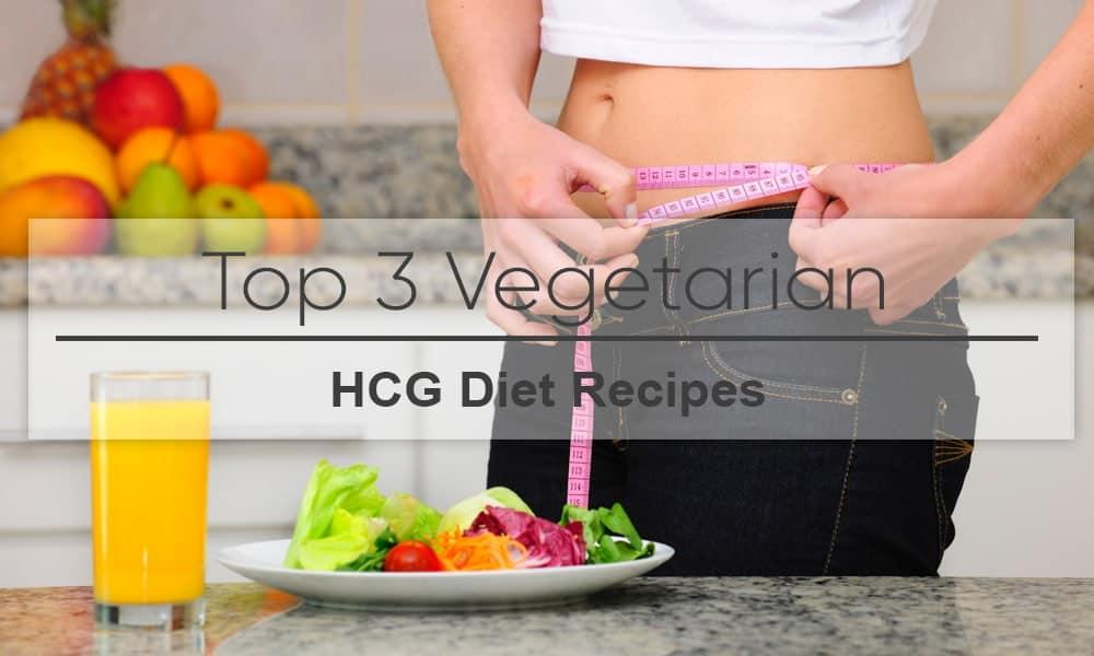 Top 3 Vegetarian HCG Diet Recipes