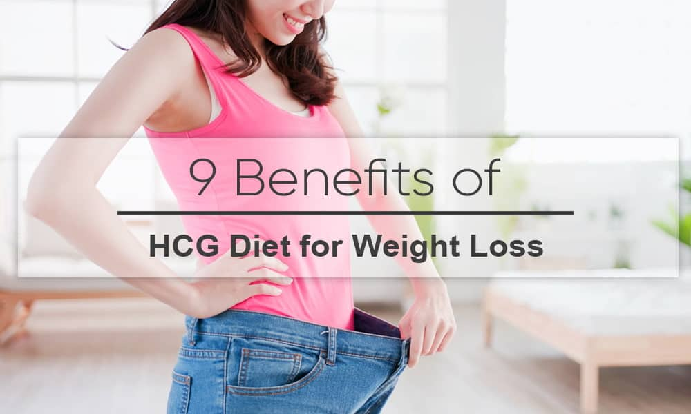 Benefits of HCG Diet for Weight Loss