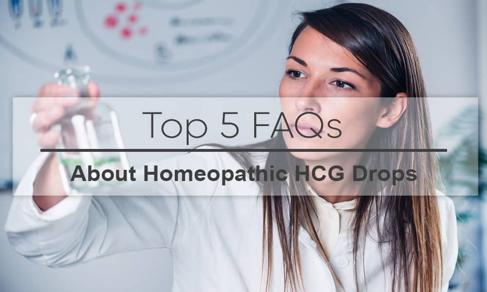 FAQs About Homeopathic HCG Drops